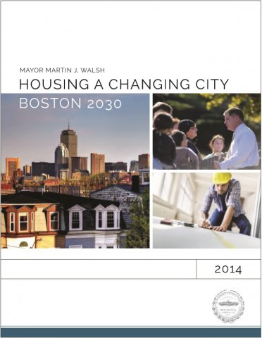 Housing a Changing City, Boston 2030. Credit: City of Boston.